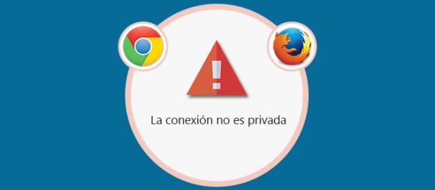 La conexión no es privada - Solución