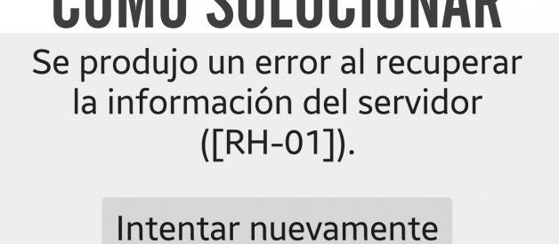 ¿Cómo solucionar error RH-01?
