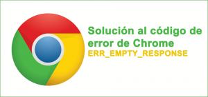 Reparar ERR_EMPTY_RESPONS